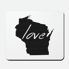 Love Wisconsin Mousepad