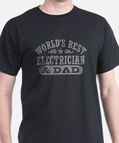 World's Best Electrician and Dad T-Shirt