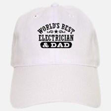 World's Best Electrician and Dad Baseball Baseball Cap