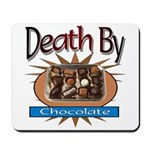 Death By Chocolate Mousepad