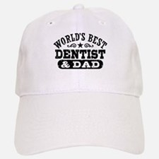 World's Best Dentist and Dad Baseball Baseball Cap
