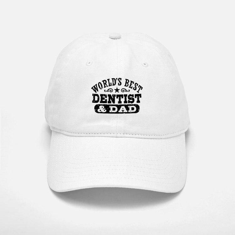 World's Best Dentist and Dad Baseball Baseball Cap