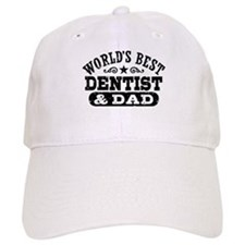 World's Best Dentist and Dad Baseball Cap