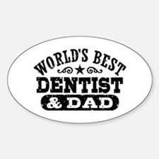 World's Best Dentist and Dad Decal