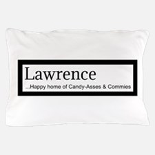 Lawrence Candy Asses & Commies Pillow Case