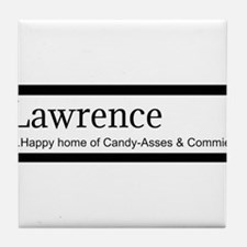 Lawrence Candy Asses & Commies Tile Coaster