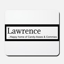 Lawrence Candy Asses & Commies Mousepad
