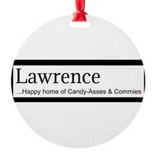 Lawrence Candy Asses & Commies Ornament