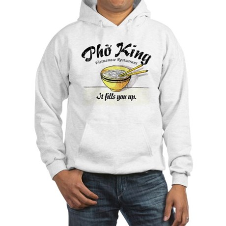 It Fills You Up Pho King Hooded Sweatshirt