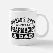 World's Best Pharmacist and Dad Mug