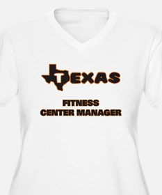 Texas Fitness Center Manager Plus Size T-Shirt