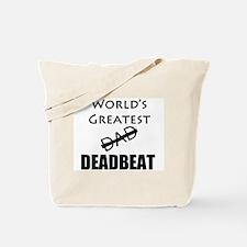 World's Greatest Deadbeat Tote Bag