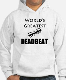 World's Greatest Deadbeat Hoodie