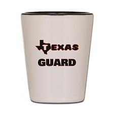 Texas Guard Shot Glass
