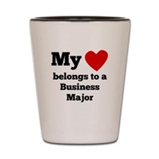 My Heart Belongs To A Business Major Shot Glass