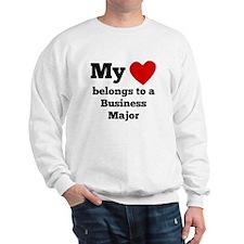 My Heart Belongs To A Business Major Sweatshirt