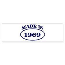 Made in 1969 Bumper Bumper Sticker