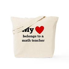My Heart Belongs To A Math Teacher Tote Bag