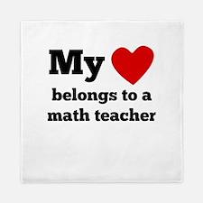 My Heart Belongs To A Math Teacher Queen Duvet
