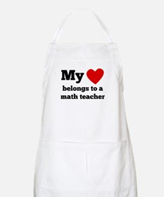 My Heart Belongs To A Math Teacher Apron
