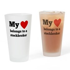 My Heart Belongs To A Stockbroker Drinking Glass