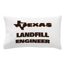 Texas Landfill Engineer Pillow Case
