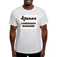 Texas Landscape Manager T-Shirt