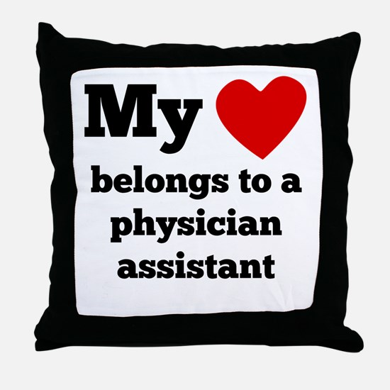 My Heart Belongs To A Physician Assistant Throw Pi