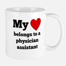 My Heart Belongs To A Physician Assistant Mugs