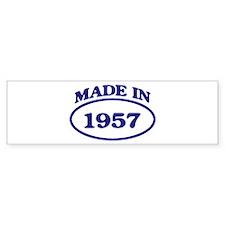 Made in 1957 Bumper Bumper Sticker