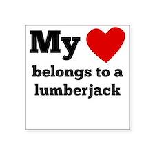 My Heart Belongs To A Lumberjack Sticker