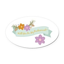 Bridesmaid Oval Car Magnet