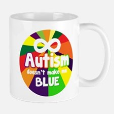 Autism Doesnt Make Me Blue Mugs
