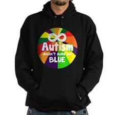 Autism Doesnt Make Me Blue Hoodie