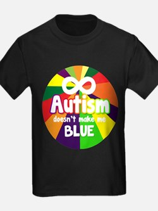 Autism Doesnt Make Me Blue T-Shirt