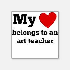 My Heart Belongs To An Art Teacher Sticker