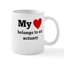 My Heart Belongs To An Actuary Mugs