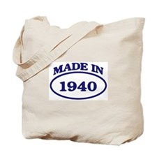Made in 1940 Tote Bag