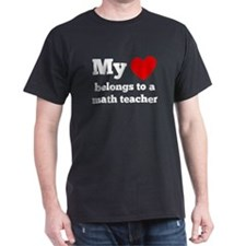 My Heart Belongs To A Math Teacher T-Shirt
