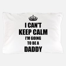 Going to be a daddy Pillow Case