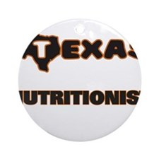 Texas Nutritionist Ornament (Round)