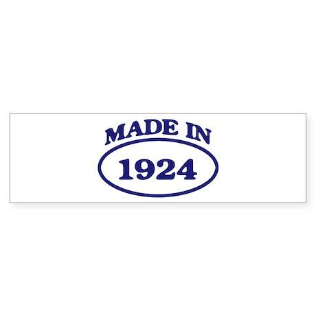 Made in 1924 Bumper Sticker