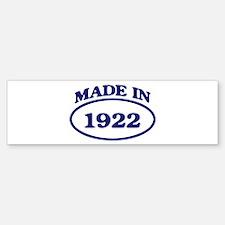 Made in 1922 Bumper Bumper Bumper Sticker