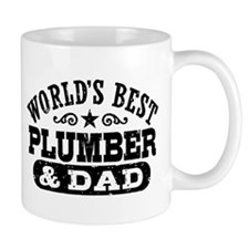 World's Best Plumber and Dad Mug