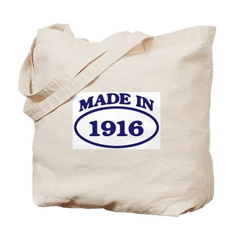 Made in 1916 Tote Bag
