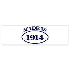 Made in 1914 Bumper Bumper Sticker