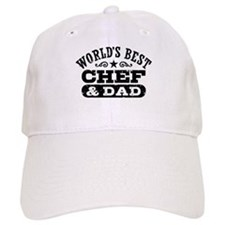 World's Best Chef and Dad Baseball Cap