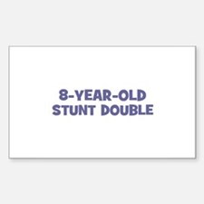 8-Year-Old Stunt Double Rectangle Decal