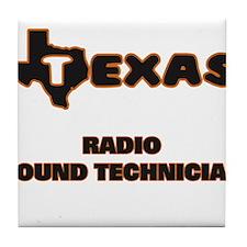 Texas Radio Sound Technician Tile Coaster