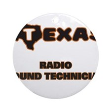 Texas Radio Sound Technician Ornament (Round)